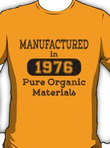 Manufactured in 1976 T-Shirt