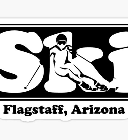 Flagstaff, Arizona SKI Graphic for Skiing your favorite mountain, city or resort town Sticker