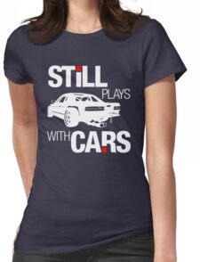 Still plays with cars (2) Womens Fitted T-Shirt