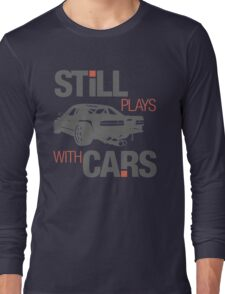 Still plays with cars (4) Long Sleeve T-Shirt