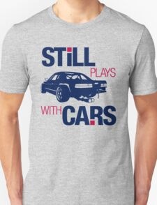 Still plays with cars (6) T-Shirt