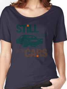 Still plays with cars (7) Women's Relaxed Fit T-Shirt