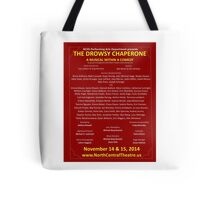 North Central Theatre presents The Drowsy Chaperone Playbill Art Tote Bag