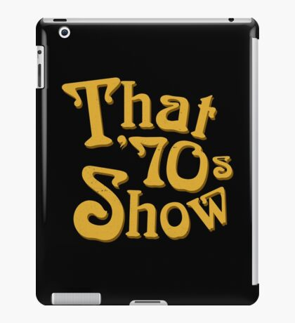 That '70s Show iPad Case/Skin