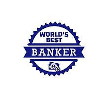 World's best banker Photographic Print