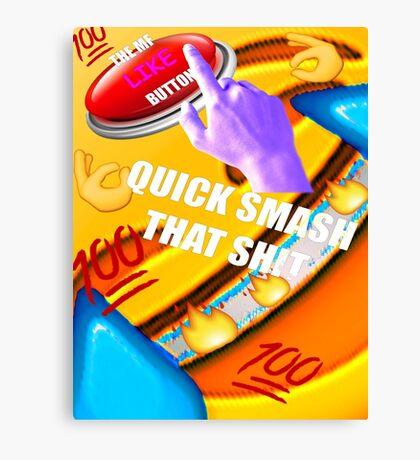 Smash That Like Button Canvas Print