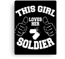 This girl lover her SOLDIER Canvas Print