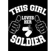 This girl lover her SOLDIER Photographic Print