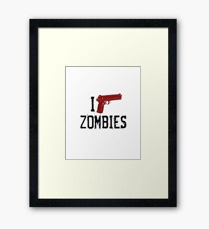 i-shoot-zombies Framed Print