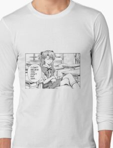 I can't believe  Long Sleeve T-Shirt