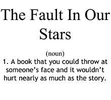 The Fault in Our Star Definition by nverma
