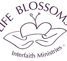 Life Blossoms: Interfaith Ministries V1 by Angelika Mitchell