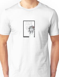 Secretive woman Unisex T-Shirt