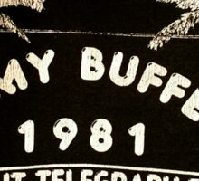 jimmy buffet since 1981 Sticker