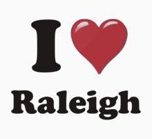 I Love Raleigh by ColaBoy