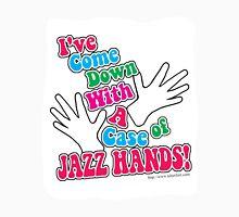 A Case of Jazz Hands T-Shirt