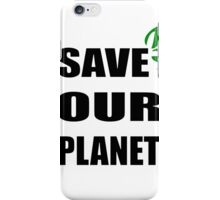 Save OUR Planet iPhone Case/Skin