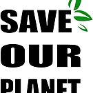 Save OUR Planet by dreamlandart