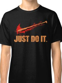 Lucille - Just Do It Classic T-Shirt