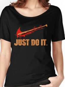 Lucille - Just Do It Women's Relaxed Fit T-Shirt