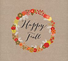 Happy Fall by mallorybottesch