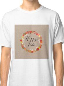 Happy Fall Classic T-Shirt
