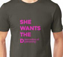 She Wants The Destruction Of Patriarchy Unisex T-Shirt