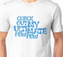 Check Out My Ultimate Blue Text Unisex T-Shirt