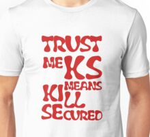 KS Means Kill Secured Red Text Unisex T-Shirt