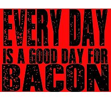 Bacon Lovers Typography Photographic Print