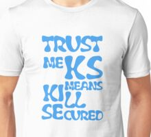 KS Means Kill Secured Blue Text Unisex T-Shirt