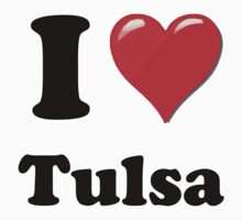 I Love Tulsa by ColaBoy