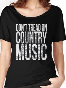 Don't Tread (White Ink) Women's Relaxed Fit T-Shirt