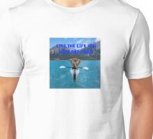 Live the life you have imagined.  Unisex T-Shirt
