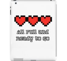 All full and ready to go iPad Case/Skin