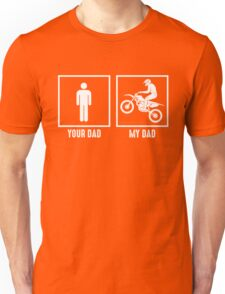 Your Dad, My Dad Unisex T-Shirt