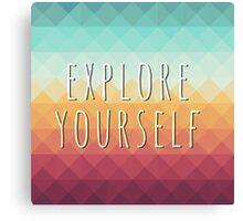 Explore yourself Canvas Print