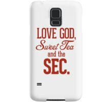 Love God, Sweet Tea and the SEC. Samsung Galaxy Case/Skin