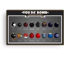 You Da' Bomb Canvas Print