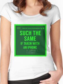 What NOT to Say to a Photographer  - such the same if taken with an iphone  Women's Fitted Scoop T-Shirt