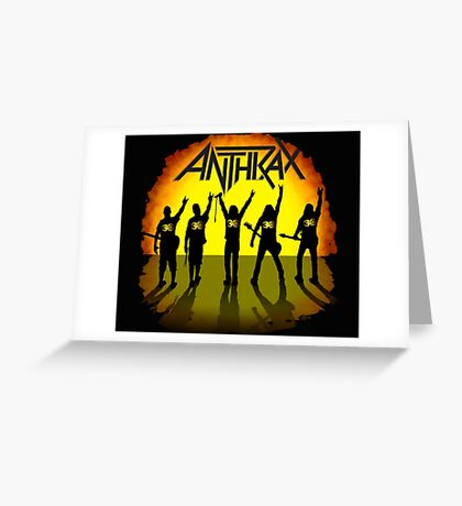 ANTHRAX Greeting Card