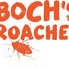 Boch's Roaches by swiener