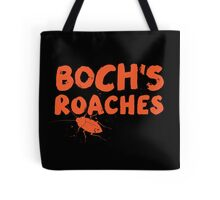 Boch's Roaches Tote Bag