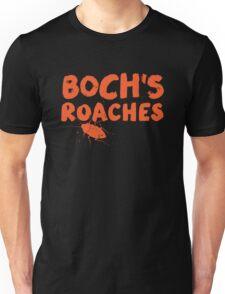 Boch's Roaches Unisex T-Shirt