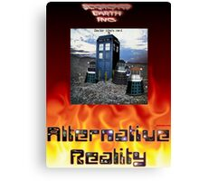 Alternative Reality - (Doctor) Who's Next Canvas Print