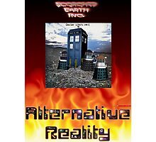 Alternative Reality - (Doctor) Who's Next Photographic Print