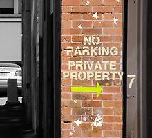 No Parking - Private Property by jimmydeewon