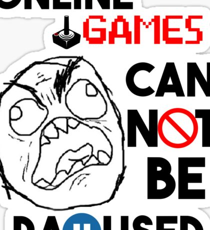 Games can't be paused Sticker