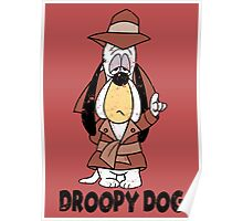 Droopy dog Poster