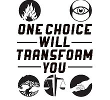 "Divergent: ""One choice will transform you."" by dictionaried"